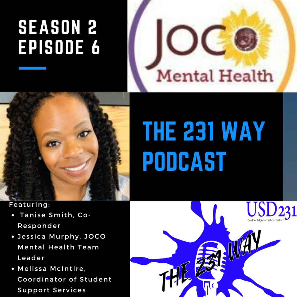 The 231 Way Podcast Featuring Co-Responder, Tanise Smith and JOCO Mental Health