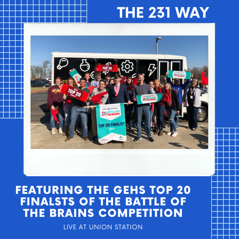 The 231 Way Podcast Featuring the GEHS Top 20 Finalists of BOTB